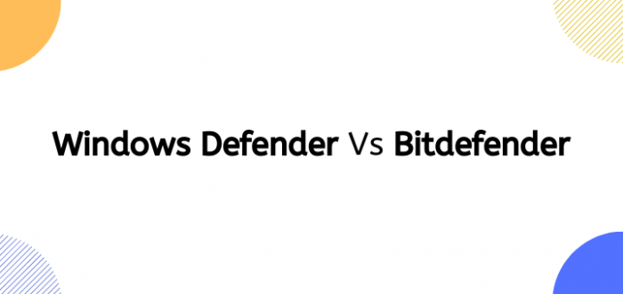 WindowsDefender vs Bitdefender