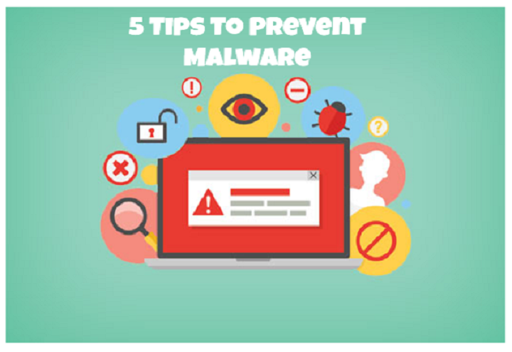 5 tips to prevent malware