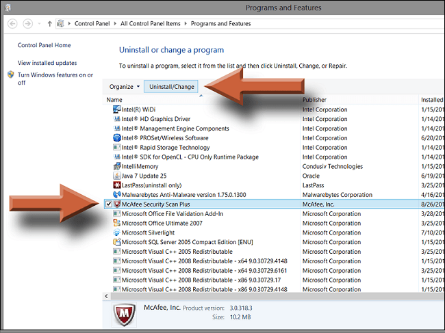select mcafee file then to click on change and uninstall