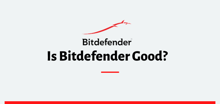 is bitdefender good